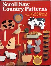 Scroll Saw Country Patterns Book by Patrick Spielman/Sherri Spielmann Valitchka