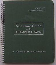 Humber Hawk Mk IV Original UK Salesmans Book Pub.103/8/50/2.5/E1 1950
