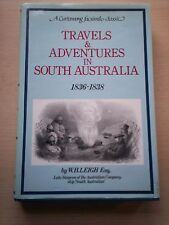 Travels & Adventures in South Australia 1836 - 1838 by WH Leigh (Hardback 1982)