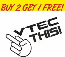 VTEC THIS CAR STICKER FUNNY HONDA CIVIC EP3 DECAL TYPE R JDM JAP DUB DRIFT EURO