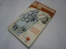 livre guerre La génération du feu 1914 -1918 Par Vendroux Boud'hors et De Gaulle