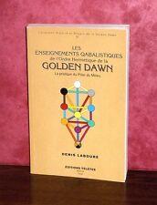 Denis Labouré -  Les enseignements Qabalistiques de la Golden Dawn / Ed. Télètes