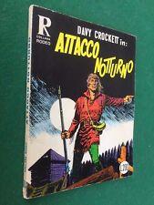 COLLANA RODEO n.35 DAVY CROCKETT - ATTACCO NOTTURNO Cepim (1970) ORIGINALE £ 200