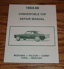 1964 1965 1966 Ford Mercury Convertible Top Repair Manual 64 65 66 Mustang