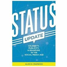 Status Update: Celebrity, Publicity, and Branding in the Social Media-ExLibrary
