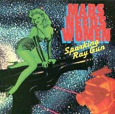 Sparking Ray Gun Mars Needs Women MUSIC CD