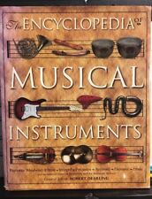 Encyclopedia of Musical Instruments : Histories, Descriptions and Uses  Dearling