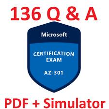 Latest AZ-301 Verified Practice Test Exam Q&A SIM, PDF+Simulator, 136 Q&A