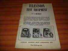 TELEVISION TEST EQUIPMENT BY E N BRADLEY 1ST EDITION 1953