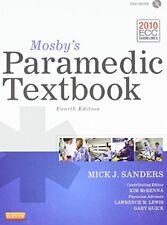 Mosby's Paramedic Textbook by Mick J. Sanders, Kim D. McKenna, Lawrence M....