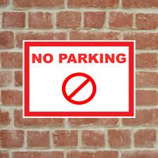 No Parking Sign Style 2 Warning Hazard Indoor Outdoor