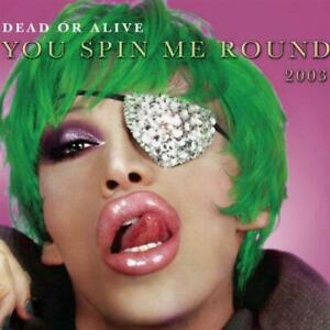 You Spin Me Round 2003 [CD 1], Dead Or Alive, Good Maxi,Single