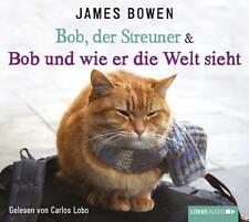 Bob, der Streuner & Bob und wie er die Welt sieht von James Bowen (2014, CD)