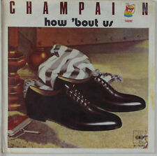 """7"""" Single - Champaign - How 'Bout Us - s661 - washed & cleaned"""