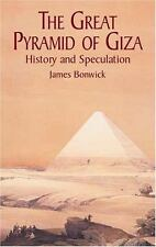 The Great Pyramid of Giza: History and Speculation by James Bonwick
