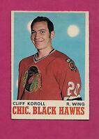 1970-71 OPC # 147 HAWKS CLIFF KOROLL  ROOKIE NRMT CARD (INV#0483)