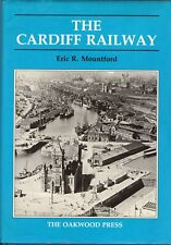 THE CARDIFF RAILWAY – Eric Mountford - 1987 Hcvr DJ  Wales UK Trains