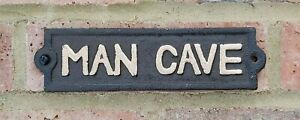Man Cave Sign Cast Iron Garden Door Gate Wall Plaque Funny Bedroom Shed New