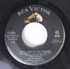Pop 45 Gale Garnett - We'Ll Sing In The Sunshine / Prism Song On Rca Victor