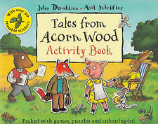 Tales from Acorn Wood Activity Book BRAND NEW BOOK by Julia Donaldson (P/B 2011)