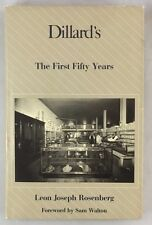 Scarce Dillard's The First Fifty Years Rosenberg Department Store History HBDJ
