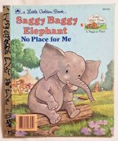 Little Golden Book Saggy Baggy Elephant No Place for Me by Gina Ingoglia 1990