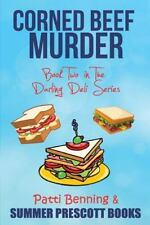 Corned Beef Murder: Book Two in The Darling Deli Series Volume 2