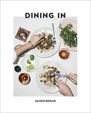 Dining in: Highly Cookable Recipes by Alison Roman Hardcover Book Free Shipping!