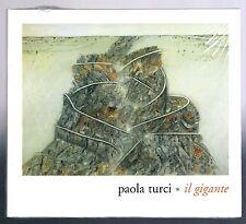 PAOLA TURCI IL GIGANTE  CD SINGOLO SINGLE  cds SIGILLATO!!!