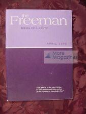 The FREEMAN April 1970 Henry Hazlitt John A. Clark Earl Zarbin Leonard E. Read