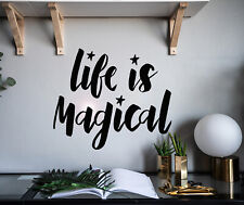 Vinyl Wall Decal Phrase Quote Life Is Magical Stickers 22.5 in x 19 in gz176