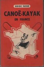 Guide Susse Canoe - Kayak en France - J. de Liège - de Coquereaumont - CHASSANG