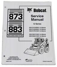 Bobcat 873 883 G Series Skid Steer Service Manual Shop Repair Book 6900847