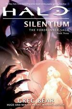 Halo: Silentium, The Forerunner Saga Book 3 by Greg Bear - BRAND NEW! Paperback