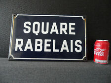 Vintage / Old French Street Sign - SQUARE RABELAIS - Enamel Porcelain  #239