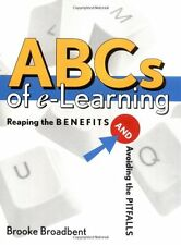ABCs of e-Learning: Reaping the Benefits and Avoid
