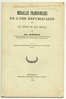 Paul Bordeaux. Médailles Franco-Belges de l'ère républicaine + envoi