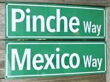 Mexico Pinche Way Aluminum Road signs combo Mexican Rd Ave Funny