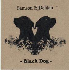 (BE23) Samson & Delilah, Black Dog - 2010 CD