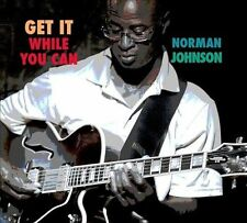 Johnson, Norman : Get It While You Can CD