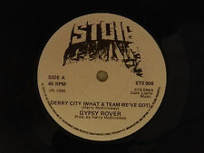Gypsy Rover (signed 45 import) DERRY CITY What A Team / FIGHTING FOR LOVE ~VG++