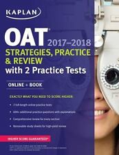 Kaplan Test Prep: OAT 2017-2018 Strategies, Practice and Review with 2 Practice