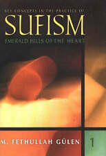 NEW Emerald Hills of the Heart: Key Concepts in the Practice of Sufism (Vol.1)