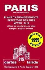 Taride Paris Guides: Serie 300 (Cartes Taride 315 : Cartegraphe a Paris Depuis 1