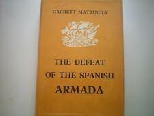 THE DEFEAT OF THE SPANISH ARMADA MATTINGLEY 1ST EDN 1959 H/B