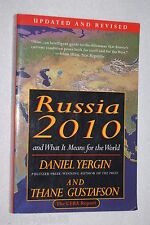 Russia 2010 : And What It Means for the World by Thane Gustafson and Daniel Y...