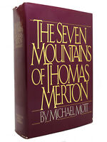 Michael Mott THE SEVEN MOUNTAINS OF THOMAS MERTON  1st Edition 2nd Printing