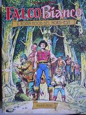 FALCO BIANCO - Il Robin Hood del Nord Est Volume Primo 1991 ed. DARDO  [G256]