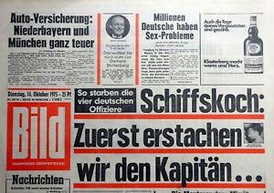 Kult-Zeitschrift BILD ZEITUNG 14.10.1975, Zuerst erstachen wir den Kapitän...