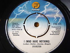 "SYLVESTER - I (WHO HAVE NOTHING)  7"" VINYL"